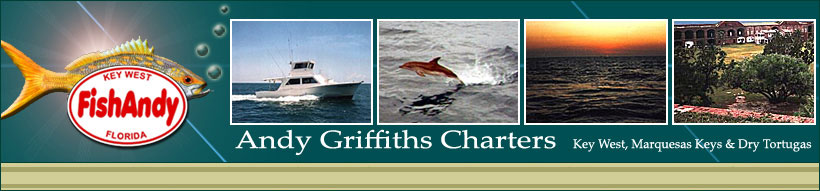 Andy Griffiths Charters - Key West, Marquesas Keys and Dry Tortugas